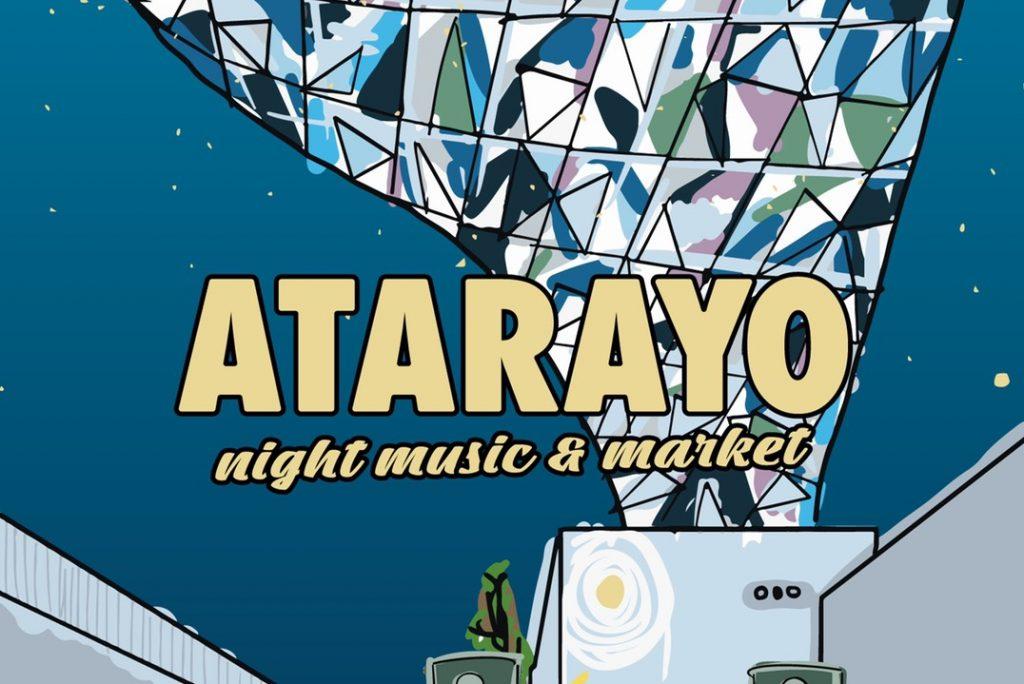 ATARAYO 〜ナイトミュージックマーケット〜